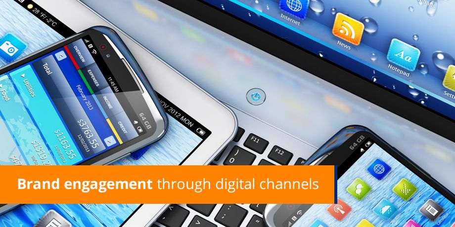 Brand Engagement Through Digital Channels