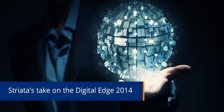 Digital Edge 2014 - authenticity, purpose, values and doing good...