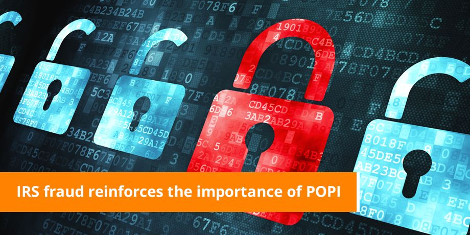 Recent IRS fraud reinforces the importance of data protection laws (PoPI Act)