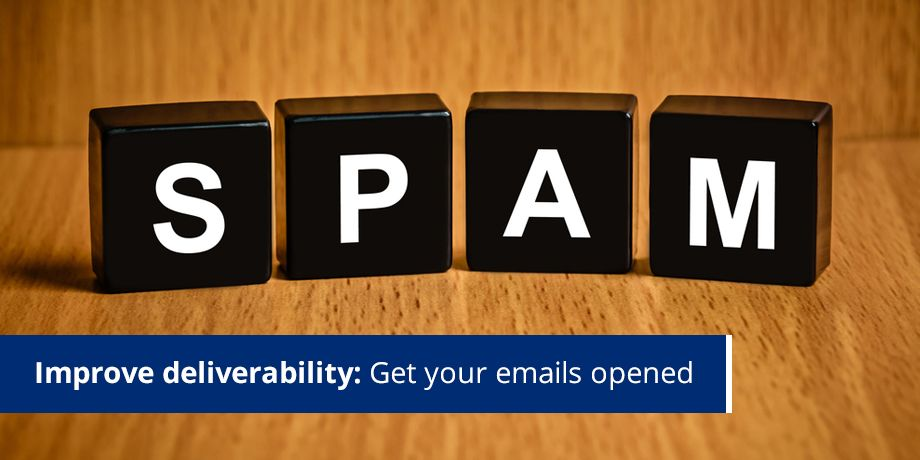 Part 2 - Improve deliverability: How to glide through spam filters