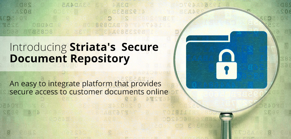 Striata Launches Secure Document Repository (SDR)