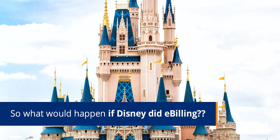 If Disney did eBilling…