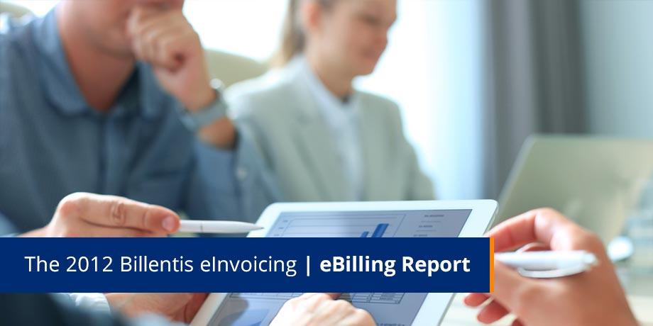 Billentis eBilling | eInvoicing Report: Highlights
