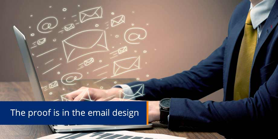 Good design triggers better response when marketing by email
