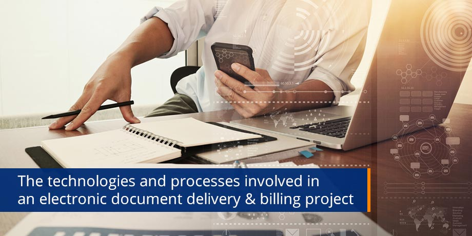 The Underlying Technologies of Electronic Document Delivery and Billing