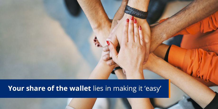Your share of the wallet lies in making it easy