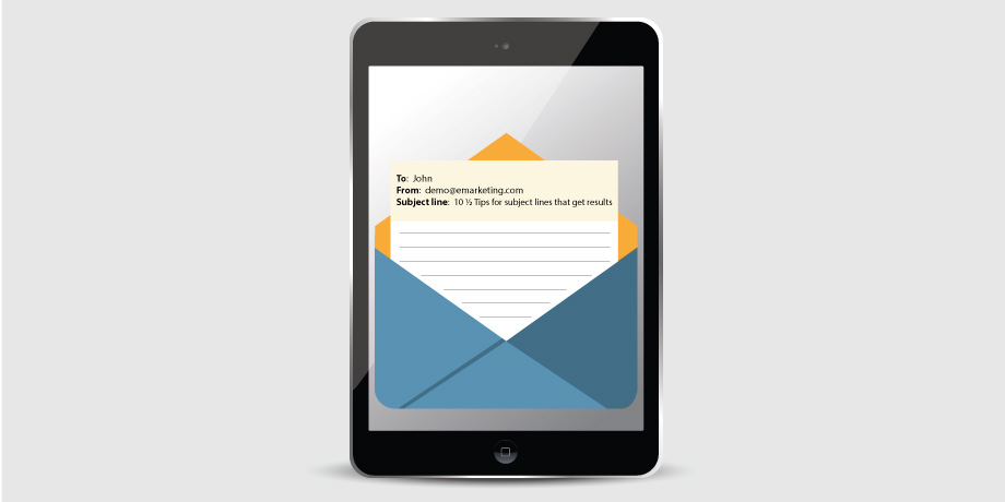 Subject Lines that Get Results: 10 ½ Tips