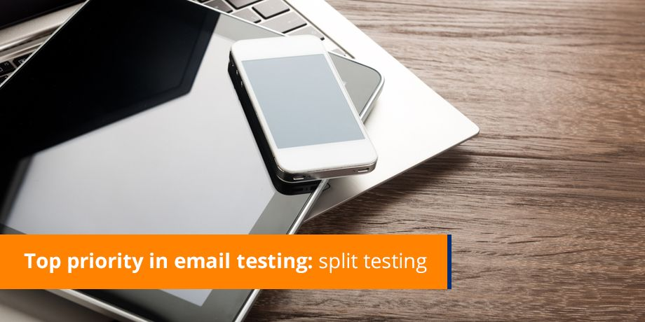 Why email split testing HAS to be a focus this year