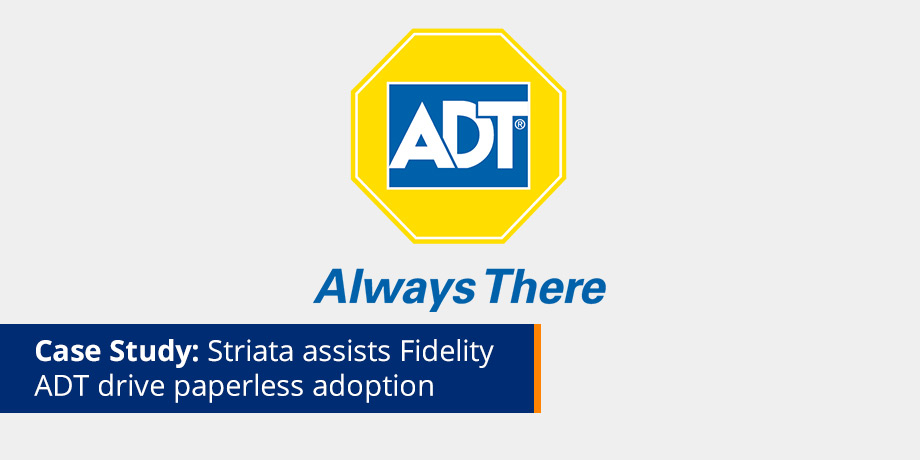 Striata assists security company, Fidelity ADT switch to paperless eBilling