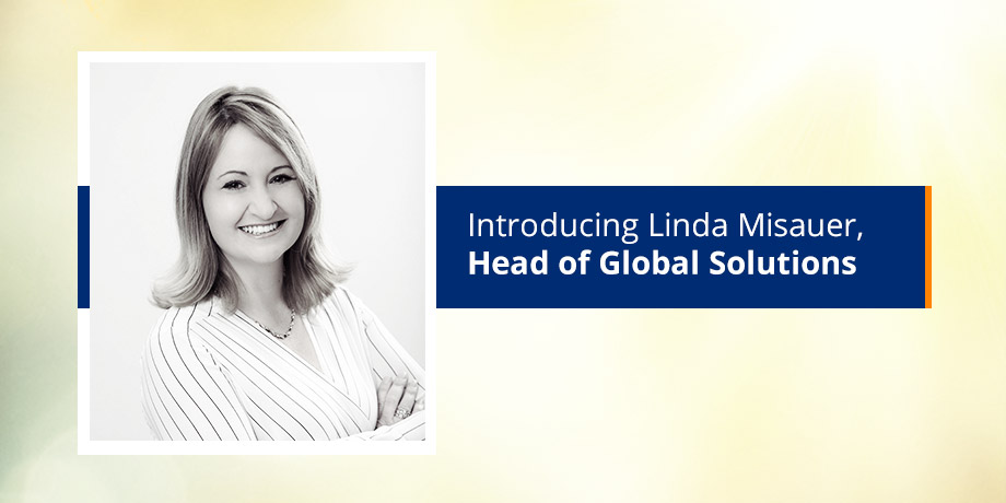 Get to know Linda Misauer - Head of Global Solutions