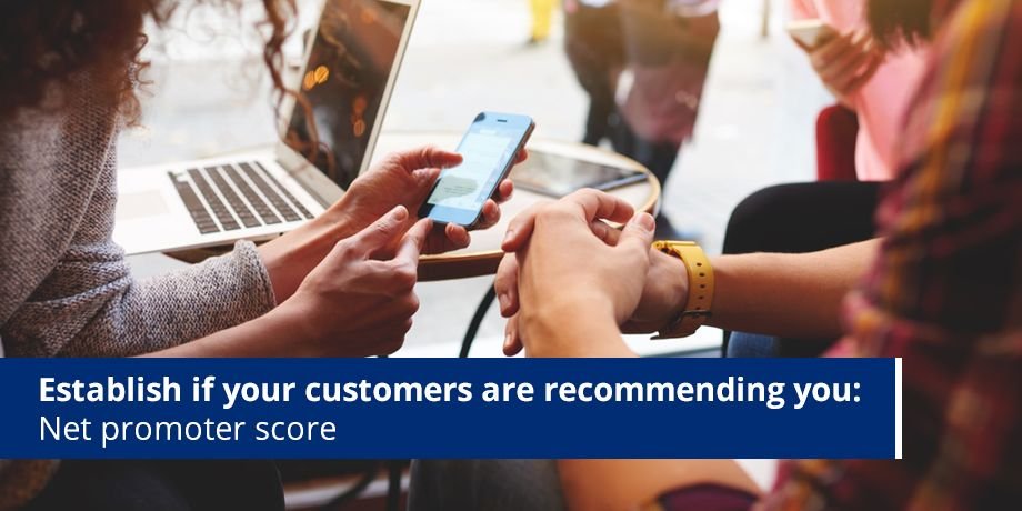 Are your customers recommending you?