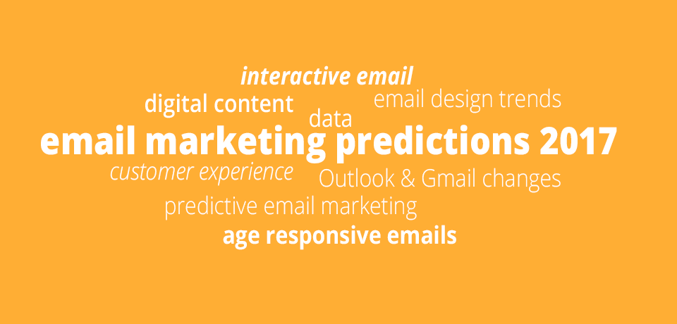 Email marketing in 2017 - Our gurus reveal their predictions ...