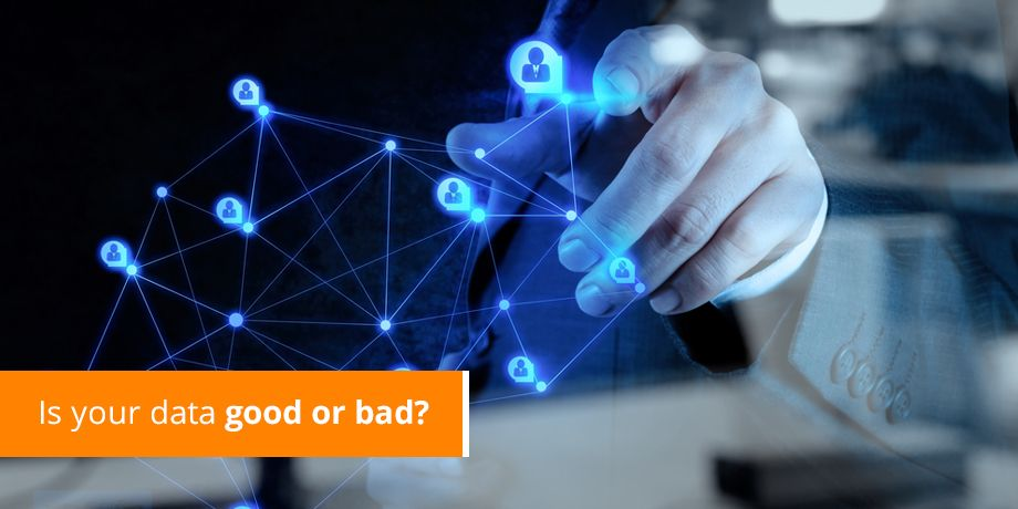 Good data is imperative for email marketing success. How good is your data?