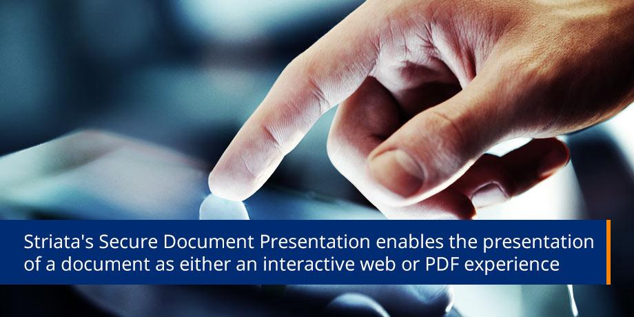 Introducing Striata's Secure Document Presentation (SDP)