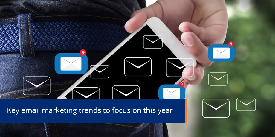 Email Marketing 2018 - Key trends