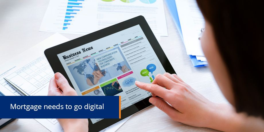 The mortgage industry needs to catch up ... digitally