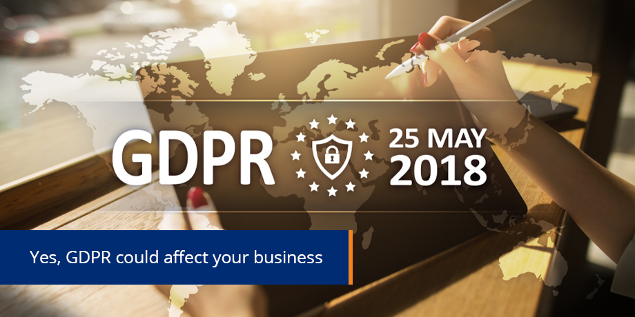 GDPR - your business may be affected ...