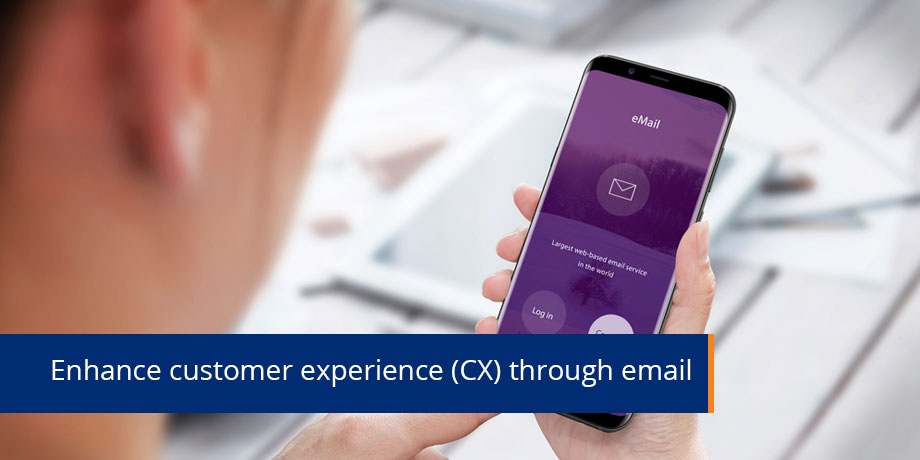 Use email to deliver a great customer experience